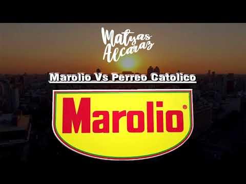 Marolio Con Perreo Catolico - DJ Liendro Ft Emus Dj (Matyas Alcaraz Mashup)
