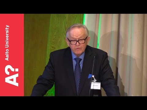 """Society in 2020"" - Martti Ahtisaari, Nobel Laureate, former President of Finland, 26.8.2016"