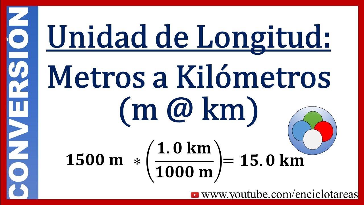Convertir De Metros A Kilmetros Km