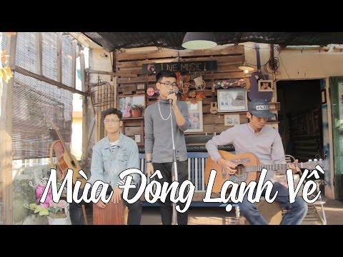 MÙA ĐÔNG LẠNH VỀ   OFFICIAL MUSIC VIDEO   PHẠM MINH THÀNH ft TIẾN ĐẠT NGUYỄN