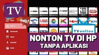 Cara Nonton TV Di Android Tanpa Aplikasi