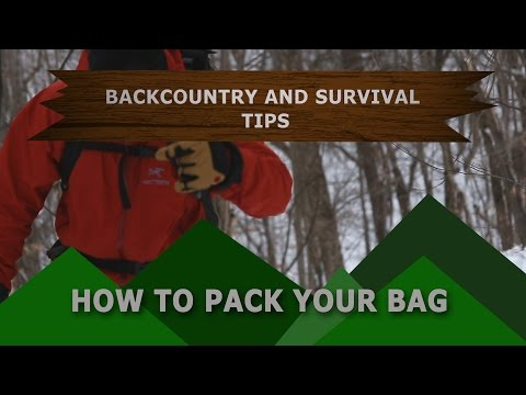 Backcountry Tip - How to Pack Your Bag