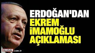 Cumhurbaşkanı Erdoğan'dan 23 Haziran seçim sonucu ve Ekrem İmamoğlu açıklama