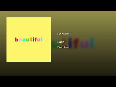 Beautiful - Bazzi (Official Audio)