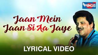 Jaan Mein Jaan Si Aajaye  | Hits Of Udit Narayan | love Songs by Udit Narayan