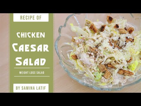 How To Make Chicken Caesar Salad At Home Weight Loss Tip Hindi/Urdu