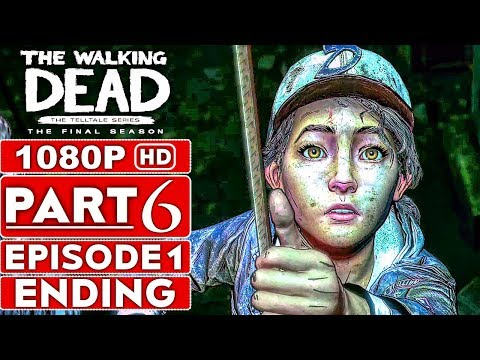 THE WALKING DEAD Season 4 EPISODE 1 ENDING Gameplay Walkthrough Part 6 - No Commentary