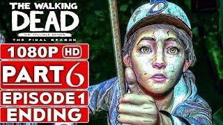 THE WALKING DEAD Season 4 EPISODE 1 ENDING Gameplay Walkthrough Part 6 - No Commentary