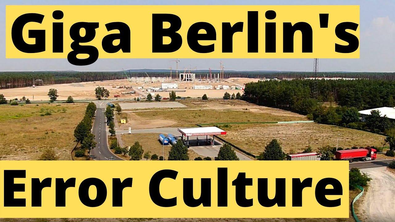 Giga Berlin's Speed and Tesla's Remarkable Error Culture