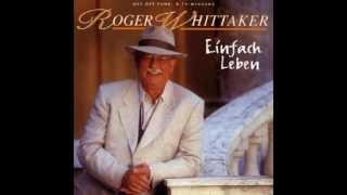 Roger Whittaker - Nur noch mit dir (1996)