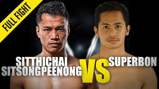 Sitthichai vs. Superbon III | ONE Championship Full Fight