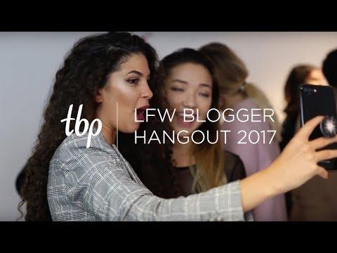 TBP London Fashion Week Hangout 2017 | The Blogger Programme