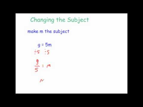 Changing the Subject - Corbettmaths
