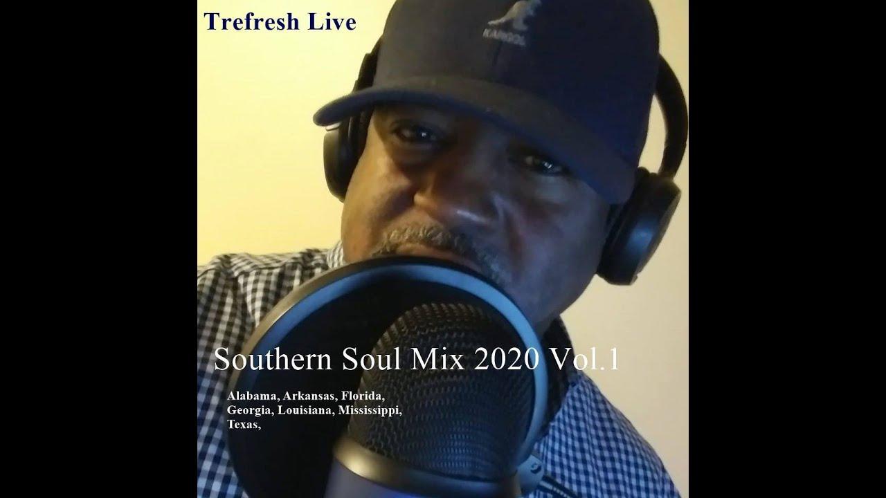 Trefresh Live Southern Soul  Mix 2020 Vol#1
