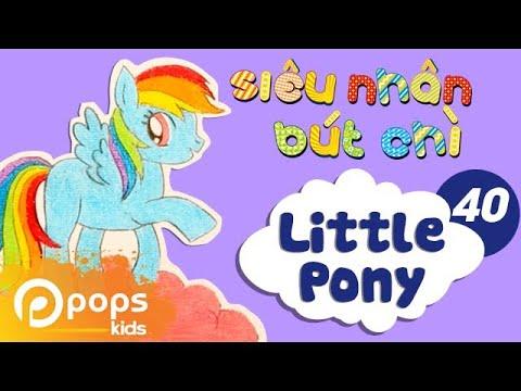 Hướng Dẫn Vẽ My Little Pony - Siêu Nhân Bút Chì - Tập 40 - How To Draw Pony