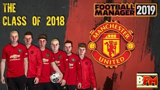 FM19 - Man United - The Class of 2018 - Players Experiment - Football Manager 2019