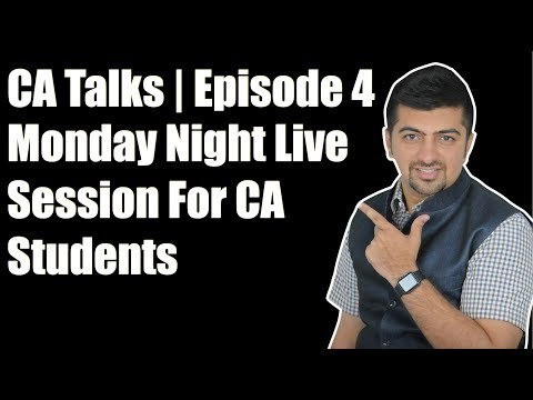 CA Talks #4 Monday Night Live Session For CA Students.