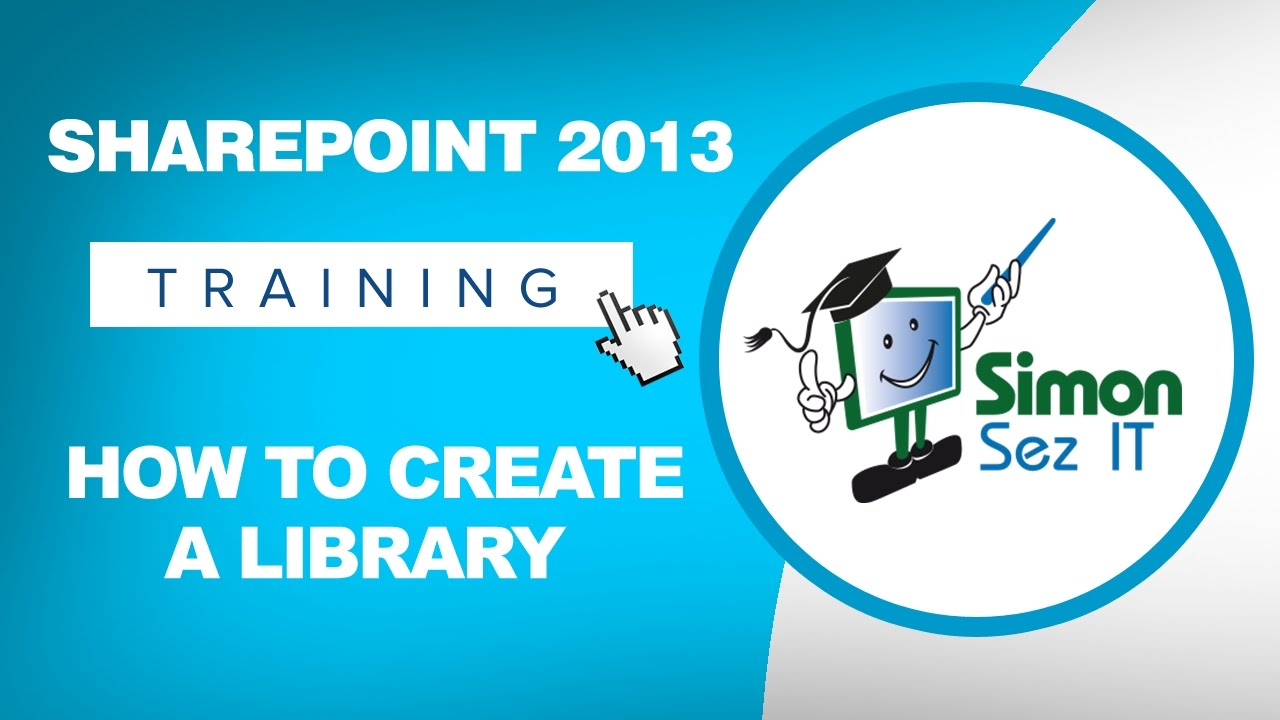 microsoft sharepoint 2013 training tutorial - how to create a