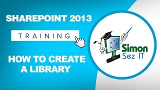 Microsoft SharePoint 2013 Training Tutorial - How to Create a SharePoint 2013 Library
