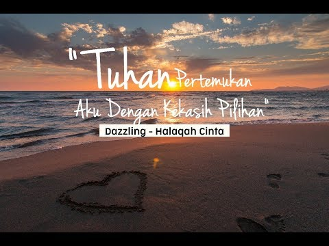 Halaqah Cinta - Dazzling (Official Lyric Video)