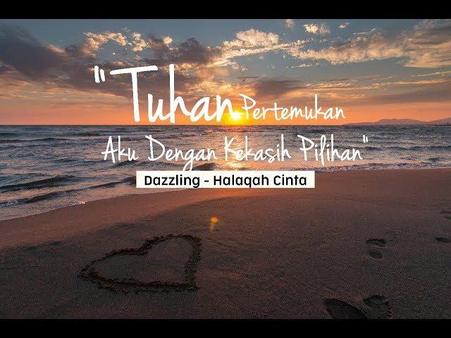 Halaqah Cinta - Dazzling (Official Lyric Video)