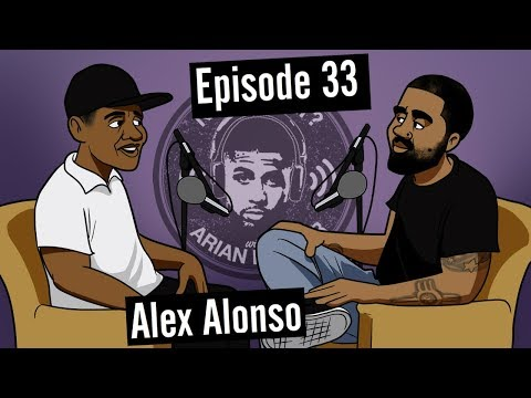 Alex Alonso (Sociologist) - #33 - Now What? with Arian Foster
