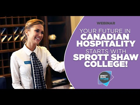 Your Future In Canadian Hospitality Starts With Sprott Shaw College