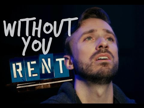 RENT - Without You - Peter Hollens