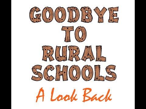"PLG-TV presents ""Goodbye to Rural Schools: A Look Back"""