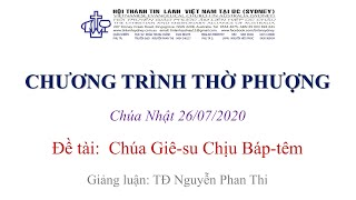 HTTL KINGSGROVE (Úc Châu) - Chương trình thờ phượng Chúa - 26/07/2020