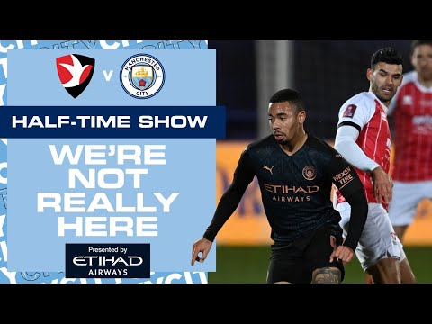CHELTENHAM TOWN V MAN CITY | FA CUP | WNRH HALF TIME SHOW