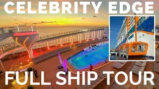 Celebrity Edge Cruise Ship Full Tour & Review - Deck by Deck