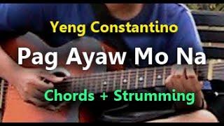 Yeng Constantino - Pag Ayaw Mo Na Guitar chords Tutorial
