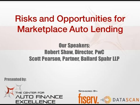 Risks and Opportunities for Marketplace Auto Lending Webinar