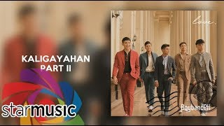 BoybandPH - Kaligayahan part II (Audio) 🎵