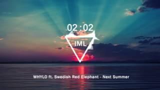 whylo ft swedish red elephant next summer