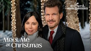 Preview - Meet Me at Christmas - Hallmark Movies & Mysteries