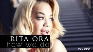 Rita Ora - How we do (Blueice Remix)