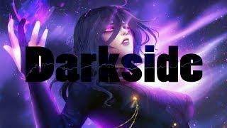 Nightcore - Darkside  - 1 Hour Version