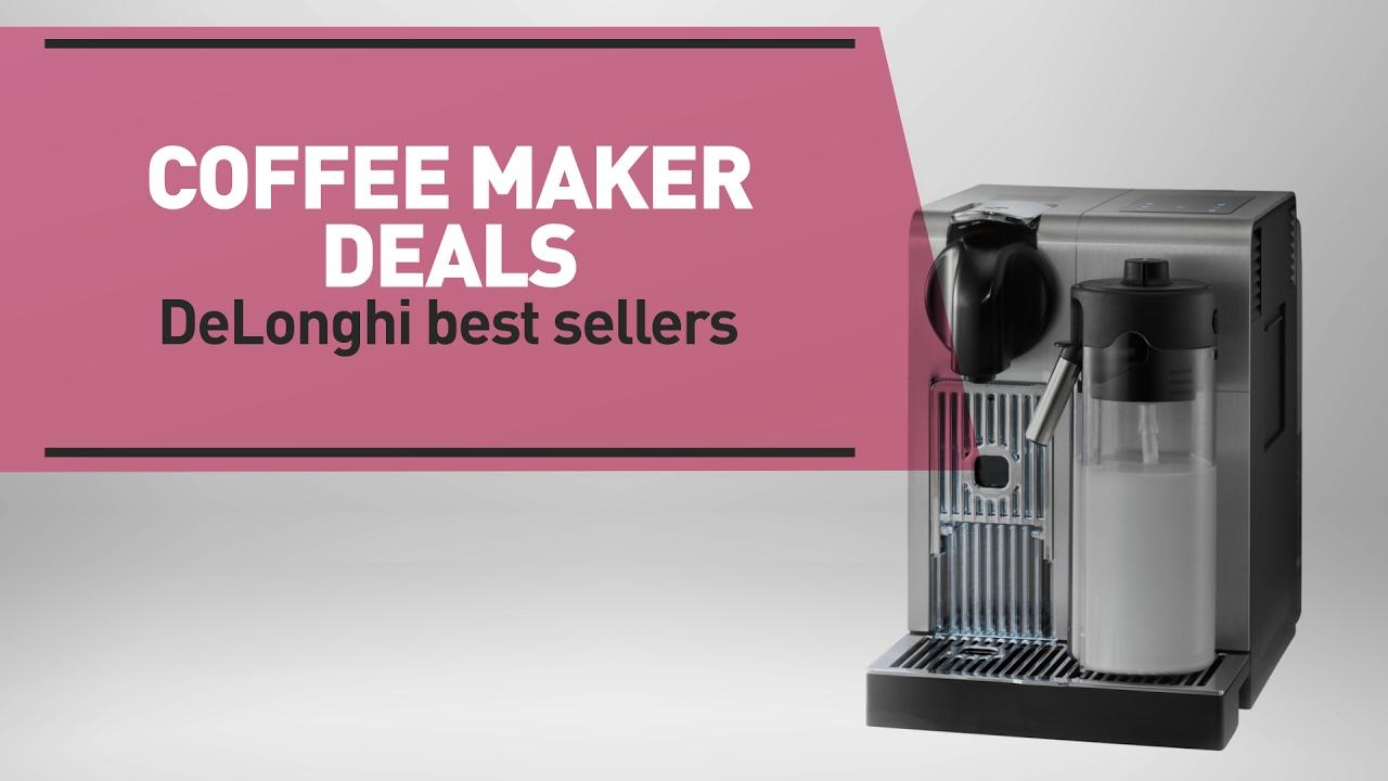 Coffee Machine Deals Coffee Maker Deals Delonghi Best Sellers Great Deal On Delonghi