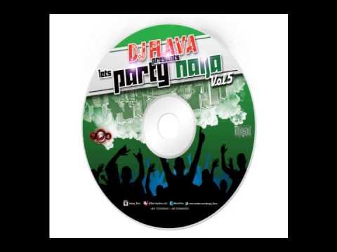 Download Let's Party Naija Mixtape Vol 5 - DJ Flava