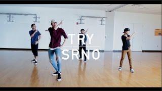 Try - SRNO   Austin Chap x Goushi Kubota Choreography