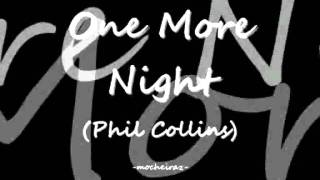 Phil Collins - One More Night (with lyrics)