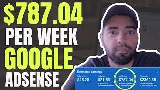 How I made $787.04 per week using Google Adsense | How To Make Money with Google Adsense
