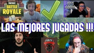 !!LAS MEJORES JUGADAS DE (FORTNITE)NINJA,TFUE,LOLITO ...