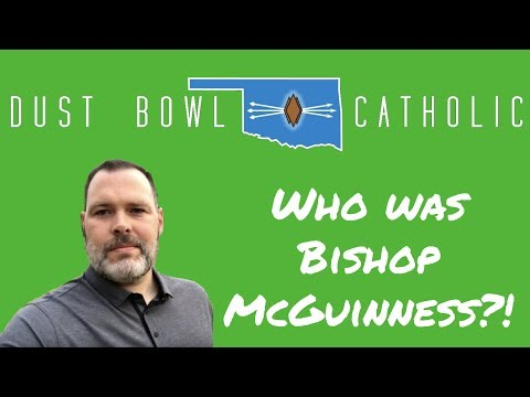 Who was Bishop McGuinness?! - Dust Bowl Catholic - Oklahoma