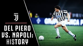 HIStory: THE FIRST GOAL 'ALLA DEL PIERO' | NAPOLI VS. JUVENTUS