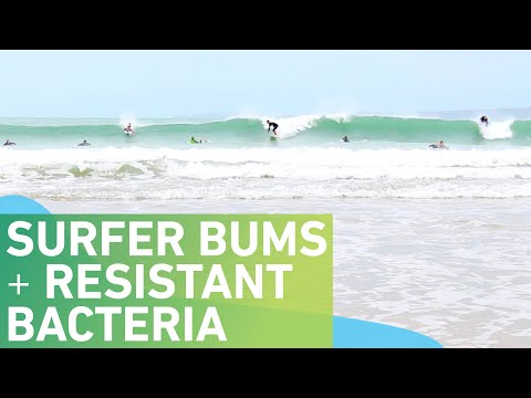 Surfer bums and antibiotic resistant bacteria
