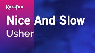 Karaoke Nice And Slow - Usher *