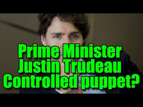 Prime Minister of Canada Justin Trudeau: Another controlled puppet for the NWO?